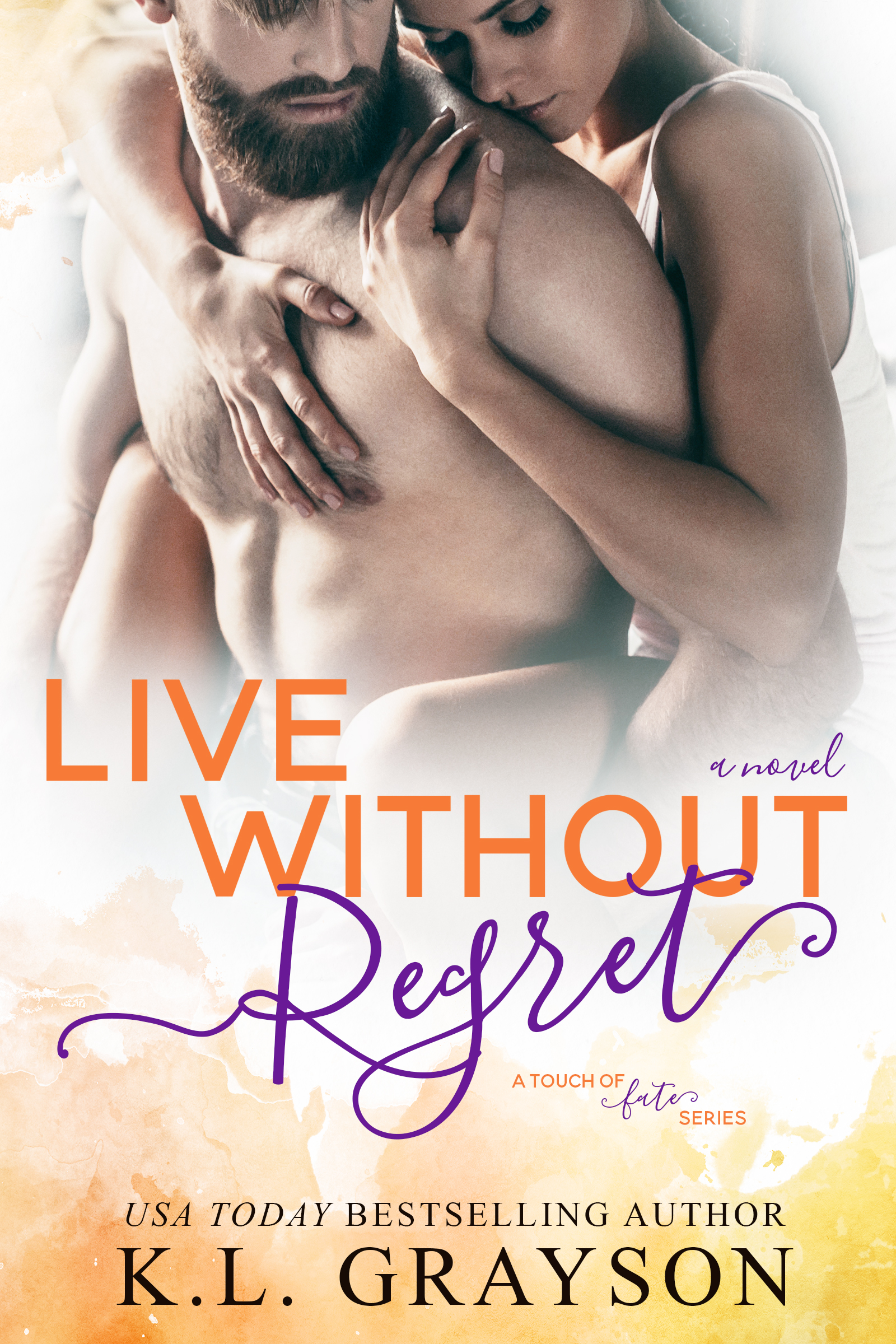 Live Without Regret by KL Grayson